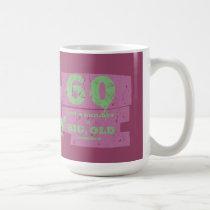 Big, Old 60 Plum Coffee Mug
