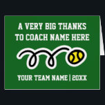 """Big oversized Thank You card for tennis coach<br><div class=""""desc"""">Big oversized Thank You cards for tennis coach,  mom,  dad,  kids high school sports coach,  captain,  coaching father or mother etc. Whimsical ball greeting card for thanking the sports coach. Customizable thanks message,  team name,  year and background color.</div>"""