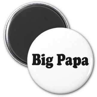 Big Papa Magnets