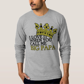 Big Papa T-Shirt