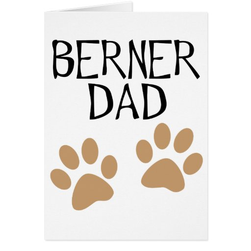 Big Paws Berner Dad Card