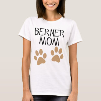 Big Paws Berner Mom T-Shirt