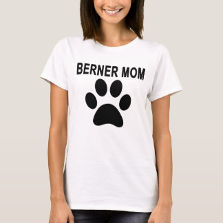 Big Paws Berner Mom Tee.png T-Shirt