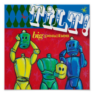 big.peaches TiLT! CD Cover Poster