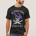 BIG PIRATE PIMPIN T-Shirt