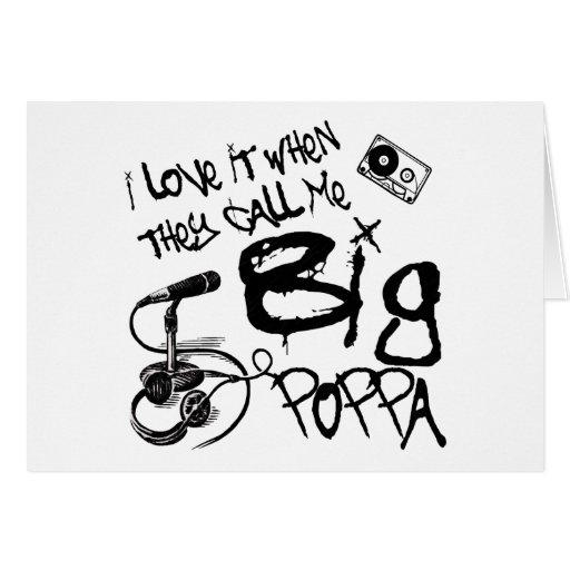 Big Poppa Card