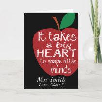 Big RED apple it takes a big heart teacher card