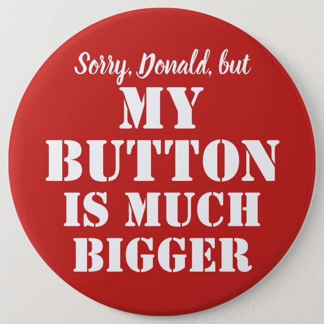 Big Red Button sarcasm - customizable