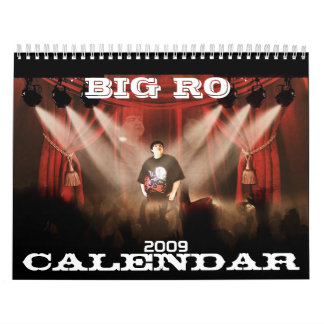 BIG RO, CALENDAR, 2009 CALENDAR