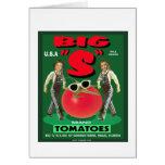 "Big ""S"" Tomatoes Greeting Card"