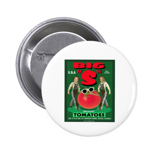 """Big """"S"""" Tomatoes Pinback Buttons"""