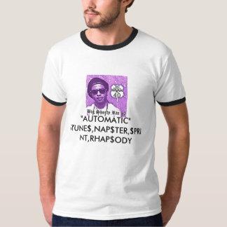 "big shorty, ""AUTOMATIC"" iTUNE$,NAP$TER,$PRINT,R... T-Shirt"