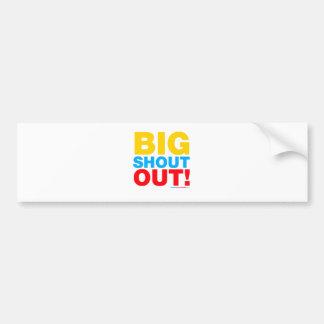 Big Shout Out Bumper Sticker