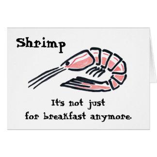 Big Shrimp, Shrimp, It's not just for breakfast... Card