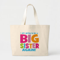Big Sister Again Large Tote Bag