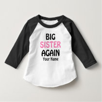 Big Sister Again Pink Personalized T-shirt