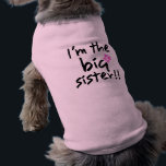 """Big Sister Dog Shirt<br><div class=""""desc"""">A great way to announce you&#39;re having a baby!!</div>"""