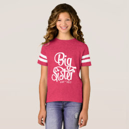 Big Sister Established Custom Year - Tween shirt