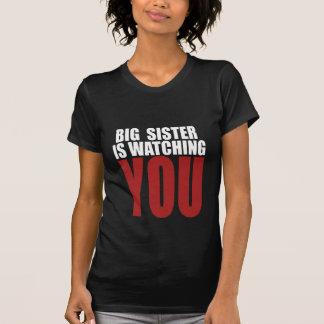 Big Sister is watching you women's T-shirt
