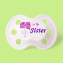 Big Sister Pacifier