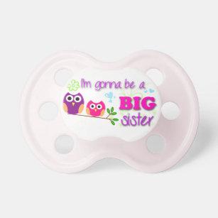 Big Sister Pacifier