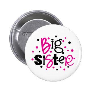 BIG SISTER pink black polkadot Pin