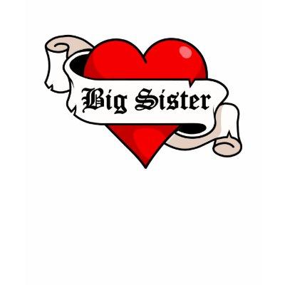 sisters tattoo. Big Sister Tattoo Heart Shirts