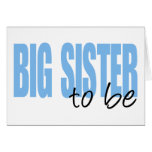 Big Sister To Be (Blue Block Font) Greeting Cards