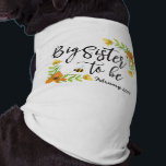 """Big Sister To Be Dog Shirt<br><div class=""""desc"""">Announce your pregnancy with this adorable shirt!</div>"""