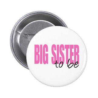 Big Sister To Be (Pink Block Font) Button