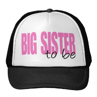 Big Sister To Be (Pink Block Font) Trucker Hat