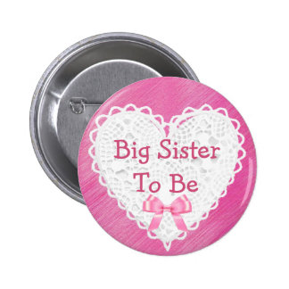 Big Sister to be Pink Lacy Baby Shower Button
