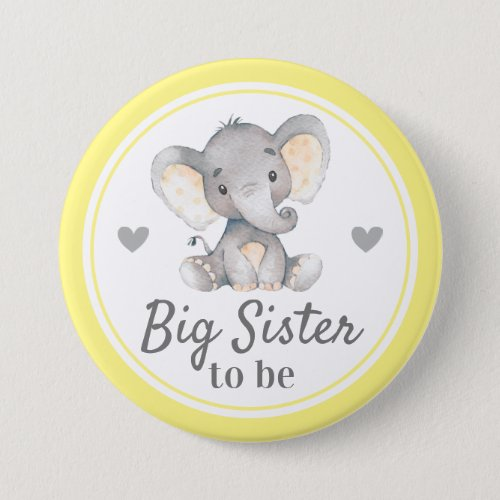 Big Sister to be Sis Yellow Elephant Baby Shower Button