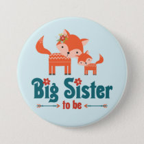 Big Sister to Be Woodland Foxes Button