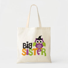 Big Sister Witch Owl Halloween Trick-or-treat Bag at Zazzle