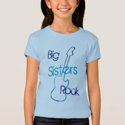 Big Sisters Rock in Blue T-Shirt