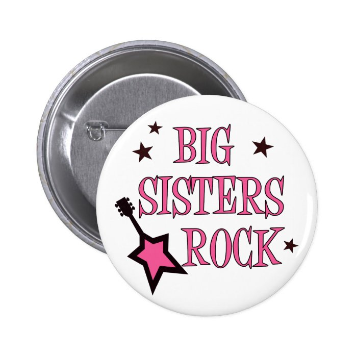 Big Sisters Rock Pinback Button