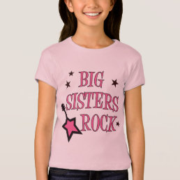 Big Sisters Rock T-Shirt