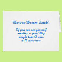 Big Small Dream Card
