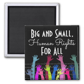 Big & Small Human Rights For All Magnet