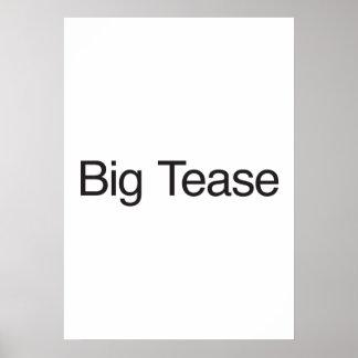 Big Tease Posters