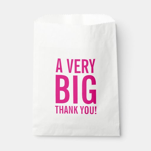 Big Thank You Favor Bags With Neon Pink Typography Zazzle