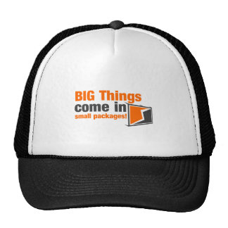 BIG Things Come In Small Packages Trucker Hat
