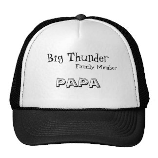 Big Thunder, Family Member, PaPa Trucker Hat