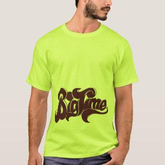 big time T-Shirt