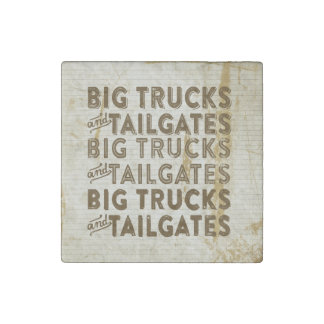 Big Trucks and Tailgates Stone Magnet
