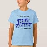 Big Words! T-Shirt