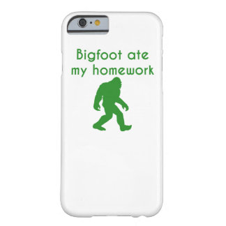 Bigfoot Ate My Homework Barely There iPhone 6 Case