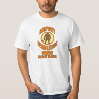 Bigfoot Demolition Company T-Shirt