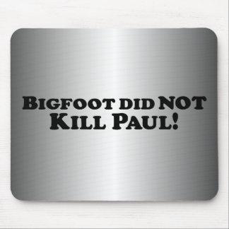 Bigfoot did NOT Kill Paul - Basic Mouse Pad